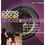 Cómo Hacer Documentales: Guía Práctica Para Iniciarse