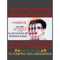 Entradas Katy Perry Campo Preferencial + The Diamond Witness
