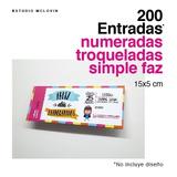 200 Entradas 15x5 Simple Faz 180g Troqueladas Y Numeradas