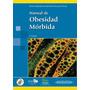 Manual De Obesidad Mórbida - Rubio - Libro