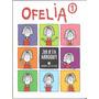 Ofelia 1 - Julieta Arroquy