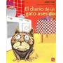 Diario De Un Gato Asesino (coleccion A La Orilla