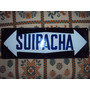Cartel Indicador Calle Suipacha