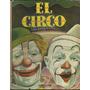 El Circo. A. J. M. Editorial Aguilar