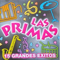 Las Primas (las Originales!!) Cd Grandes Exitos