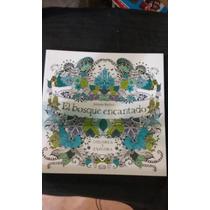 Libro El Bosque Encantado..(colorea Y Pinta)