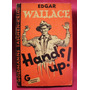 Edgar Wallace - Hands Up - Edición Alemana - 1953