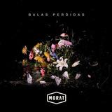 Morat Balas Perdidas Cd Nuevo Original 2018 Juanes