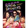 Blu-ray Spring Breakers / Viviendo Al Limite/ Harmony Korine