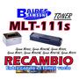 Toner Samsung 111s Mlt-d111s Recambio Sl-m2020w M2070w