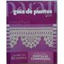 Revista Parati Guia De Puntos Crochet Especial Puntillas