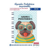 Cuaderno Agenda Pediatrico Infantil Imprimible Frida Pug