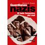 Guardianas Nazis - Monica G Alvarez - Libro Digital