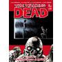 The Walking Dead 23 De Susurros A Gritos - Robert Kirkman
