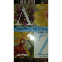 Pintar Flores De La A A La Z