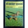 Libro El Cocker Spaniel De Héctor Tocagni