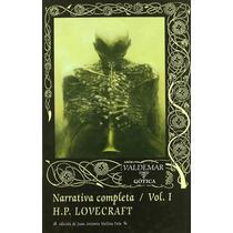 Narrativa Completa Vol I Y Ii Lovecraft Ed. Valdemar Gótica