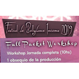 Festival De Bellydance Invierno  Full Packet Workshop