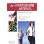 La Hipertension Arterial - Dr.brack , Michel - Hispano