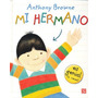 Libro Mi Hermano De Anthony Browne Tapa Dura