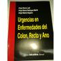 Libro Urgencias En Enfermedades Del Colon, Recto Y Ano