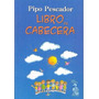 Libro De Cabecera Pipo Pescador Nuevo