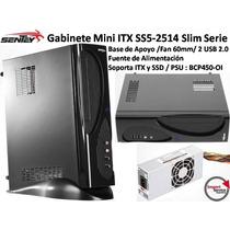 Gabinete Sentey Mini Itx Ss5-2514 + Fuentebcp450-01 Fan 60mm