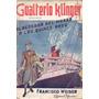 Gualterio Klinger- Alrededor Del Mundo A Los Quince Años