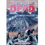 The Walking Dead 24 Tpb - Vida Y Muerte - Robert Kirkman