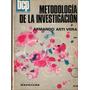 Metodologia De La Investigacion. Armando Asti Vera.