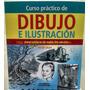 Curso Practico De Dibujo E Ilustracion Ed Planeta