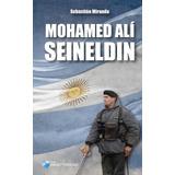 Mohamed Alí Seineldin - Nuevo Excelente Estado