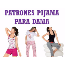 Patrones Pijamas Corta Larga Pantalon Short Blusa Dama Mujer