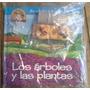 La Granja Nacion N° 16 Los Arboles Y Las Plantas