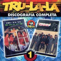 Tru La La - Discografia Completa Volumen 1