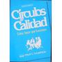 Círculos De Calidad. Thompson. Ed. Norma