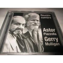 Piazzolla Astor- Reunion Cumbre - Cd Nuevo Y Cerrado