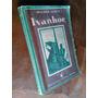 Sir Walter Scott - Ivanhoe. Editorial Sopena, 1938