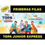 Entradas Topa - Teatro Opera - Fila 7 Centrales!