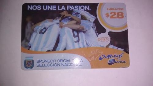 9d8a436662f Tarjeta Telefonica Cti Movil Seleccion Argentina Afa Futbol