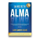 La Voz De Tu Alma. Lain Garcia Calvo. Lain Garcia Calvo