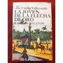 Villaverde, C,: La Joven De La Flecha De Oro Y Otros Relatos