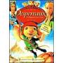 Desperaux: Un Pequeño Gran Heroe Dvd O