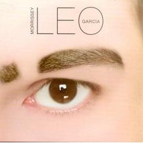 Leo Garcia - Morrissey - Nuevo Vinilo 7 (7 Pulgadas)