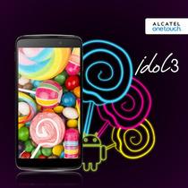 Alcatel One Touch Idol 3 4.7 4g - Liberado De Fabrica -