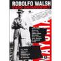 El Caso Satanowsky - Rodolfo Walsh