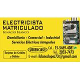 Electricista Matriculado Urgencias A Domicilio En Zona Oeste