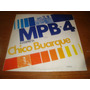 Mpb4 - Interpreta Chico Buarque - Vinilo