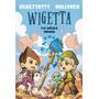 Wigetta 2 Y El Baculo Dorado - Vegetta777 - Ed. Planeta