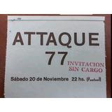 Entrada Attaque 77 Muy Rara